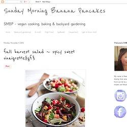 Sunday Morning Banana Pancakes: fall harvest salad ~ spicy sweet vinaigrette{gf}