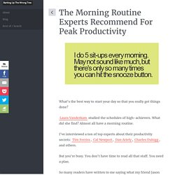 The Morning Routine Experts Recommend For Peak Productivity