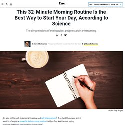 This 32-Minute Morning Routine Is the Best Way to Start Your Day, According t...