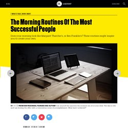 The Morning Routines Of The Most Successful People