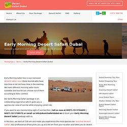 Early Morning Desert Safari - Sunrise Desert Safari Dubai with breakfast