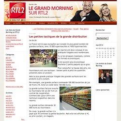Le Grand Morning sur RTL2: Les petites tactiques de la grande distribution