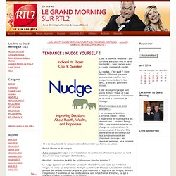 Le Grand Morning sur RTL2: TENDANCE : NUDGE YOURSELF !