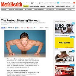 The Perfect Morning Workout : Jumpstart Your Day : MensHealth.com
