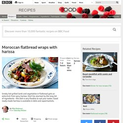 Moroccan flatbread wraps with lamb, harissa, roast vegs BBC Food