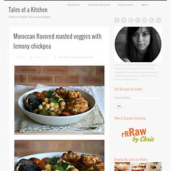 Moroccan flavored roasted veggies with lemony chickpea