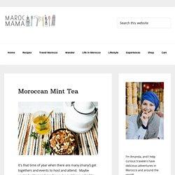 Moroccan Mint Tea - MarocMama