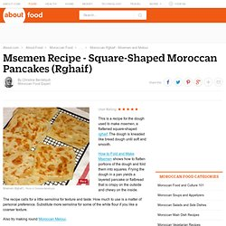 Moroccan Msemen (Square Pan-Fried Dough) Recipe