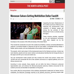 Moroccan Sahara Getting Multibillion Dollar Facelift