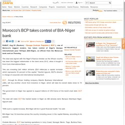 Morocco's BCP takes control of BIA-Niger bankMorocco