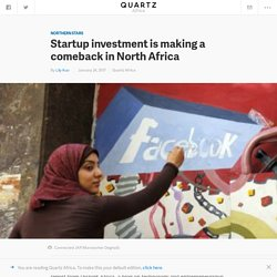Egypt, Morocco are leading a rise in North African startup investment — Quartz