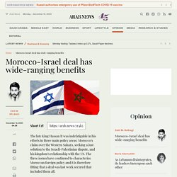 Morocco-Israel deal has wide-ranging benefits