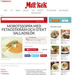 Morotssoppa med fetaostkräm och stekt salladslök