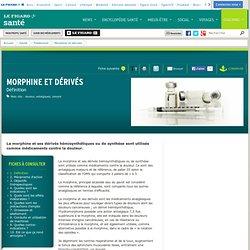 Morphine et dérivés : Définition