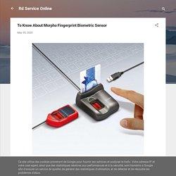 To Know About Morpho Fingerprint Biometric Sensor