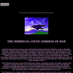 The Morrigan, Celtic Goddess of War - WHEN THE GODDESS CALLED MY NAME