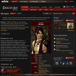 Morrigan - The Dragon Age Wiki - Dragon Age, characters, creatur