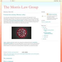 The Morris Law Group: Coronavirus attorney Moreno valley