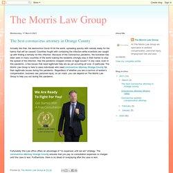 The Morris Law Group: The best coronavirus attorney in Orange County