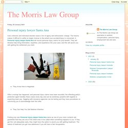 The Morris Law Group: Personal injury lawyer Santa Ana