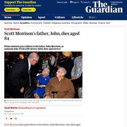 Scott Morrison's father, John, dies aged 84