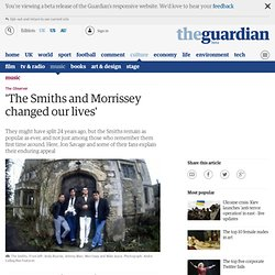 'The Smiths and Morrissey changed our lives'