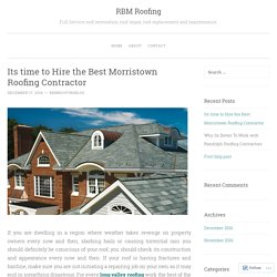 Its time to Hire the Best Morristown Roofing Contractor