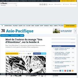 "Mort de l'auteur du manga ""Gen d'Hiroshima"""