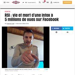 RSI : vie et mort d'une intox à 5millions de vues sur Facebook