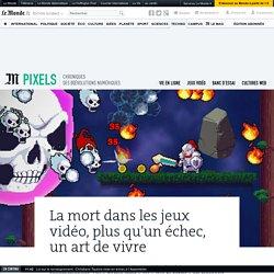 La mort dans les jeux vidéo, plus qu'un échec, un art de vivre