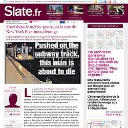 Mort dans le métro: pourquoi la une du New York Post nous dérange