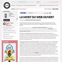 La mort du Web ouvert » Article » OWNI, Digital Journalism