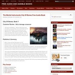 The Mortal Instruments City Of Bones Free Audio Book