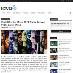 Mortal Kombat Movie 2021 Trailer Revives 1990s Game World