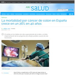 La mortalidad por cáncer de colon en España crece en un 26% en 40 años