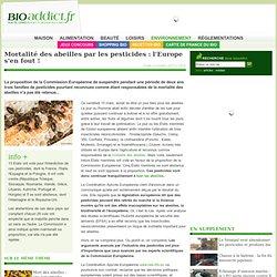 Mortalité des abeilles par les pesticides : l'Europe s'en fout !