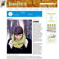 Mortar Cowl: Knitty Deep Fall 2011