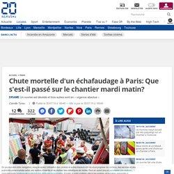 Chute mortelle d'un échafaudage à Paris: Que s'est-il passé sur le chantier mardi matin?