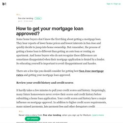 How to get your mortgage loan approved? – five star lending – Medium