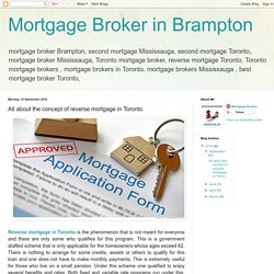 Mortgage Broker in Brampton: All about the concept of reverse mortgage in Toronto