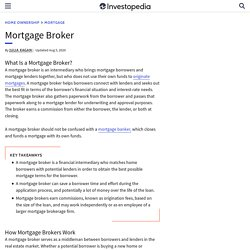 Mortgage Broker financial definition of Mortgage Broker