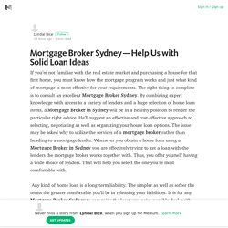 Mortgage Broker Sydney — Help Us with Solid Loan Ideas