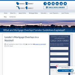 The Importance of Mortgage Overlays