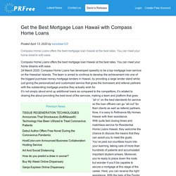 Get the Best Mortgage Loan Hawaii with Compass Home Loans