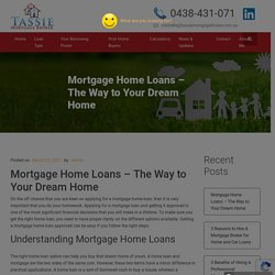 Mortgage Home Loans - The Way to Your Dream Home