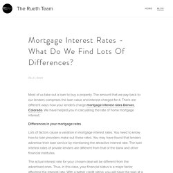 Mortgage Interest Rates - What Do We Find Lots Of Differences?