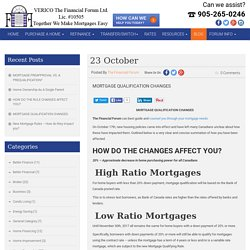 Mortgage Qualification Changes - Effect of New Housing Policies