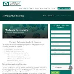 Mortgage Refinancing London & Kitchener - Get Refinancing in Windsor!