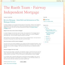 Reverse Mortgage - Some Relevant Information on This Mortgage Scheme