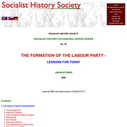 Jim Mortimer - Formation of Labour Party